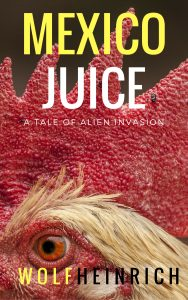 Mexico Juice - A Tale of Alien Invasion Short Story