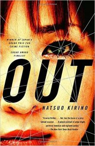 Japanese Crime Novel - Out by Natsuo Kirino